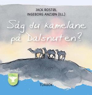 Såg du kamelane på Dalsnuten (dialekt)