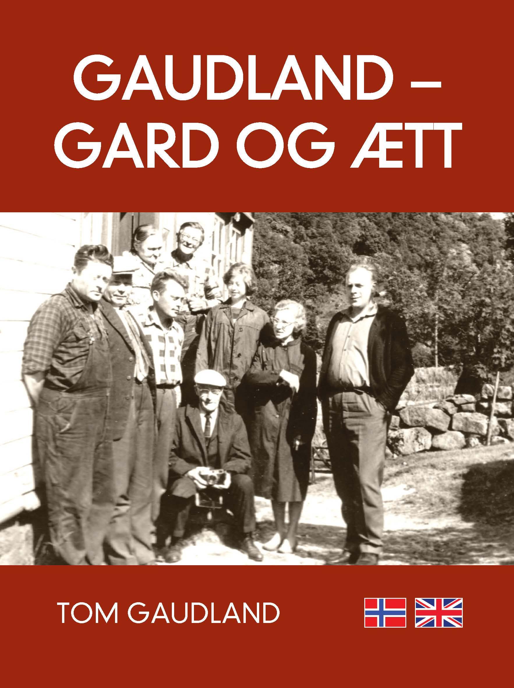 Gaudland - gard og ætt